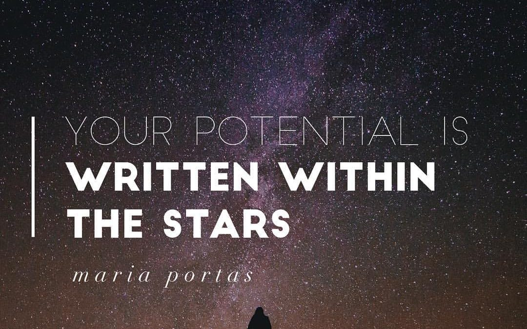 Your Potential Is Written Within The Stars